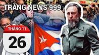 Bản tin Trắng News 999 ngày 26-11-2016 icon