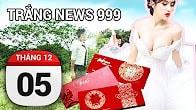 Bản tin Trắng News 999 ngày 05/12/2016 icon