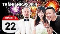 Bản tin Trắng News 999 ngày 22/12/2016 icon