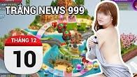 Bản tin Trắng News 999 ngày 10/12/2016 icon