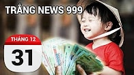 Bản tin Trắng News 999 ngày 31/12/2016 icon