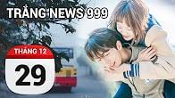 Bản tin Trắng News 999 ngày 29/12/2016 icon