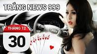 Bản tin Trắng News 999 ngày 30/12/2016 icon