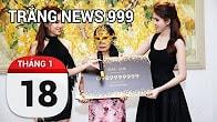 Bản tin Trắng News 999 ngày 18/01/2017 icon