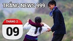 Bản tin Trắng News 999 ngày 09/02/2017 icon