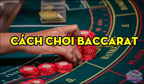 Hướng dẫn cách chơi Baccarat 01