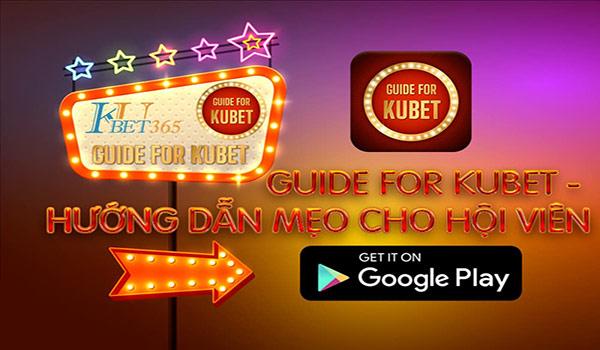 Tải App Guide Kubet 01