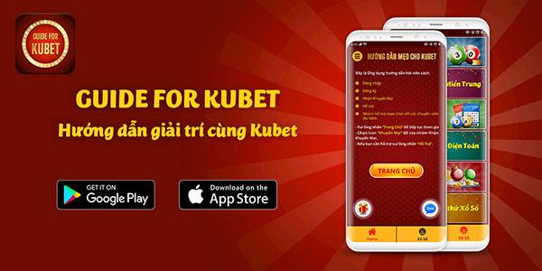 Tải App Guide Kubet 02