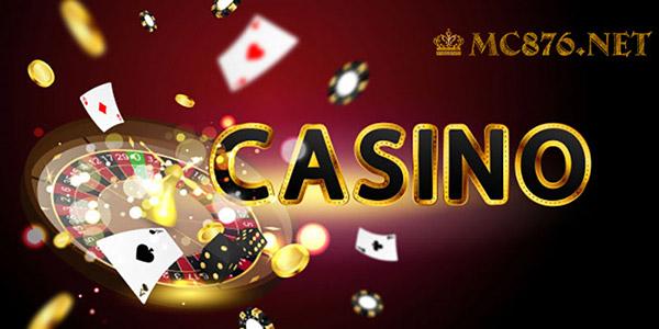 Chơi Casino online tại nhà cái uy tín MC876 01
