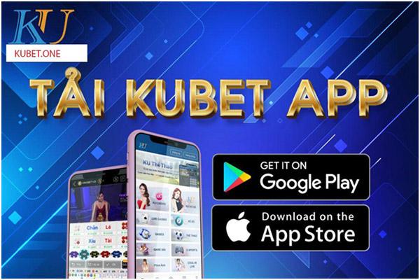 Tải app Kubet xóc đĩa online uy tín 01
