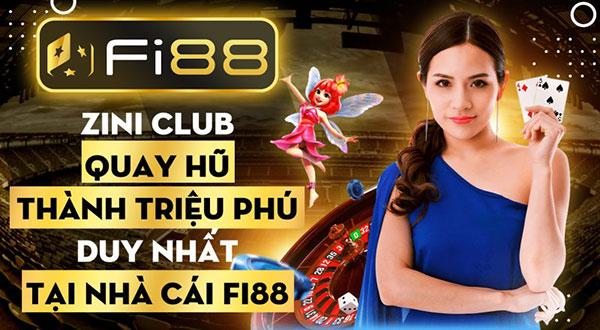 Zini club quay hũ thành triệu phú duy nhất tại nhà cái Fi88 01