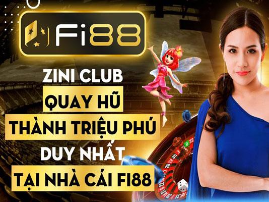 Zini club quay hũ thành triệu phú duy nhất tại nhà cái Fi88 icon